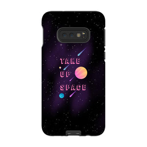 Take Up Space Phone Case-Premium Glossy Tough Case-Samsung Galaxy S10 Lite-AllGo