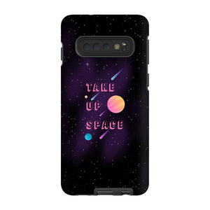 Take Up Space Phone Case-Premium Glossy Tough Case-Samsung Galaxy S10-AllGo