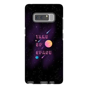 Take Up Space Phone Case-Premium Glossy Tough Case-Samsung Galaxy Note 8-AllGo