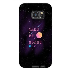 Take Up Space Phone Case-Premium Glossy Tough Case-Samsung Galaxy S7-AllGo