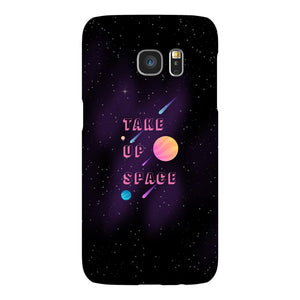 Take Up Space Phone Case-Premium Glossy Snap Case-Samsung Galaxy S7-AllGo