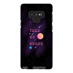Take Up Space Phone Case-Premium Glossy Tough Case-Samsung Galaxy Note 9-AllGo