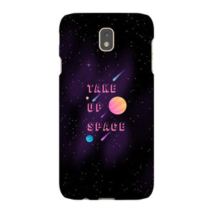 Take Up Space Phone Case-Premium Glossy Tough Case-Samsung Galaxy J7-AllGo