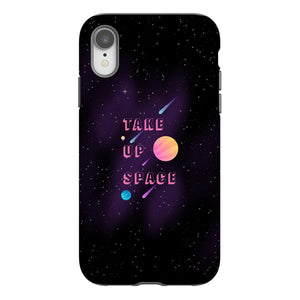 Take Up Space Phone Case-Premium Glossy Tough Case-iPhone XR-AllGo