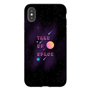 Take Up Space Phone Case-Premium Glossy Tough Case-iPhone XS Max-AllGo