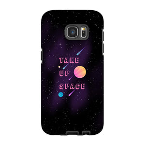 Take Up Space Phone Case-Premium Glossy Tough Case-Samsung Galaxy S7 Edge-AllGo