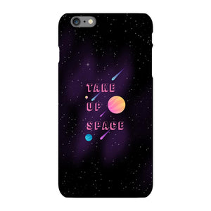 Take Up Space Phone Case-Premium Glossy Snap Case-iPhone 6s Plus-AllGo