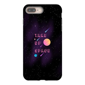 Take Up Space Phone Case-Premium Glossy Tough Case-iPhone 8 Plus-AllGo