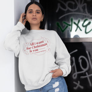 All I Want for Christmas is You (to Stop Body Shaming Me) Classic Fit Crewneck Sweatshirt-Sweatshirts-AllGo