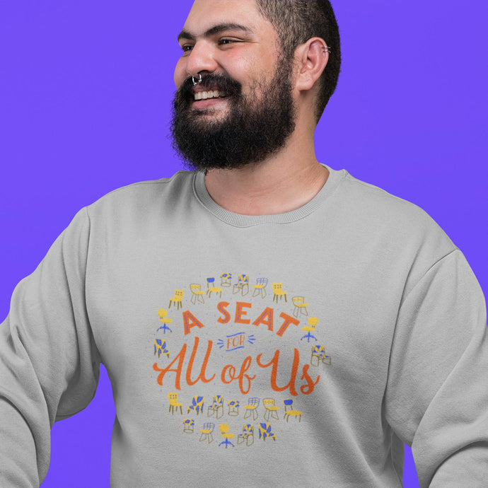 A Seat for All of Us Classic Fit Crewneck Sweatshirt-Sweatshirts-AllGo