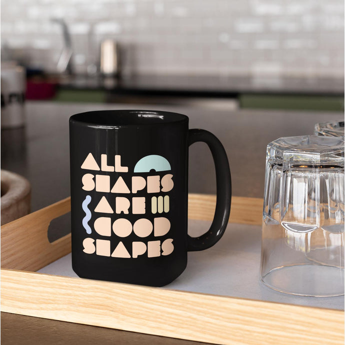 All Shapes are Good Shapes Extra Large Mug-Mugs-AllGo