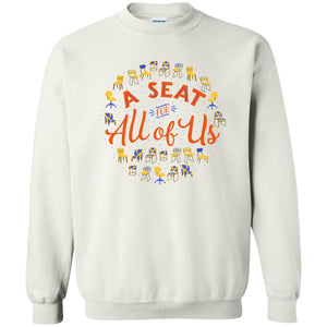 A Seat For All Of Us Classic Fit Crewneck Sweatshirt in White from AllGo's merch store featuring plus size statement apparel and more