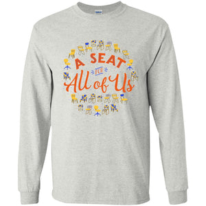 A Seat For All Of Us Classic Fit Long Sleeve Cotton T-Shirt in Ash from AllGo's merch store featuring plus size statement apparel and more