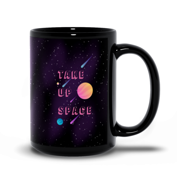 Take Up Space Extra Large Mug