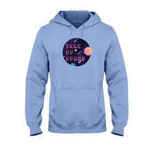 Load image into Gallery viewer, Take Up Space Classic Fit Pullover Hooded Sweatshirt-Sweatshirts-Carolina Blue-S-AllGo