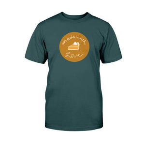 Made with Love Classic Fit Tagless T-Shirt-Shirts-Deep Forest-S-AllGo