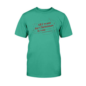 All I Want for Christmas is You (to Stop Body Shaming Me) Classic Fit Tagless T-Shirt-Shirts-Kelly Green-S-AllGo