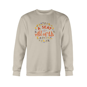 A Seat for All of Us Classic Fit Crewneck Sweatshirt-Sweatshirts-Sand-S-AllGo