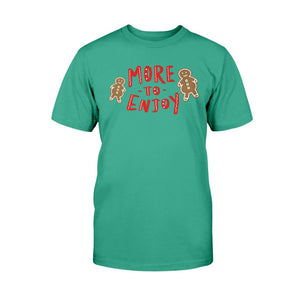 More to Enjoy Classic Fit Tagless T-Shirt-Shirts-Kelly Green-S-AllGo