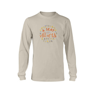 A Seat for All of Us Classic Fit Long Sleeve T-Shirt-Shirts-Sand-S-AllGo