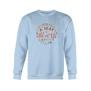 A Seat for All of Us Classic Fit Crewneck Sweatshirt-Sweatshirts-Light Blue-S-AllGo