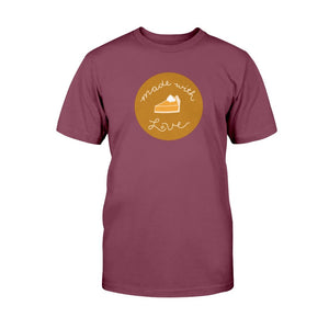 Made with Love Classic Fit Tagless T-Shirt-Shirts-Maroon-S-AllGo