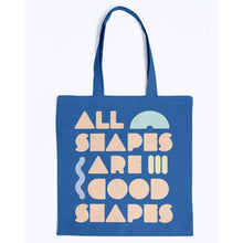 Load image into Gallery viewer, All Shapes are Good Shapes Canvas Tote-Accessories-Royal-M-AllGo