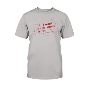 All I Want for Christmas is You (to Stop Body Shaming Me) Classic Fit Tagless T-Shirt-Shirts-Light Steel-S-AllGo