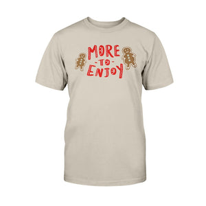 More to Enjoy Classic Fit Tagless T-Shirt-Shirts-Sand-S-AllGo