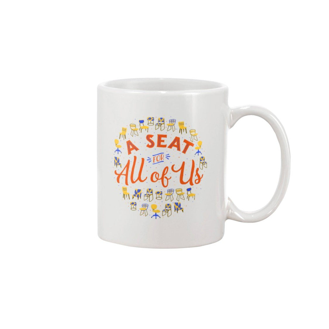 A Seat for All of Us Extra Large Mug-Mugs-White-15OZ-AllGo
