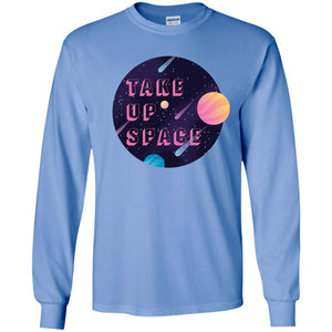 Take Up Space Classic Fit Long Sleeve Cotton T-Shirt in Carolina Blue from AllGo's merch store featuring plus size statement apparel and more