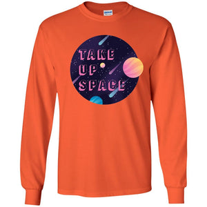 Take Up Space Classic Fit Long Sleeve Cotton T-Shirt in Orange from AllGo's merch store featuring plus size statement apparel and more