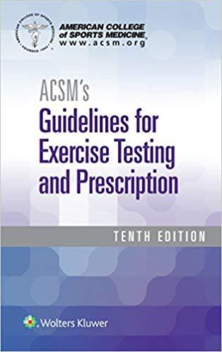 (eBook PDF) ACSM's Guidelines for Exercise Testing and Prescription Tenth Edition