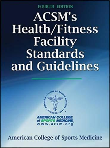 (eBook PDF) ACSM's Health Fitness Facility Standards and Guidelines 4th Edition by American College of Sports Medicine