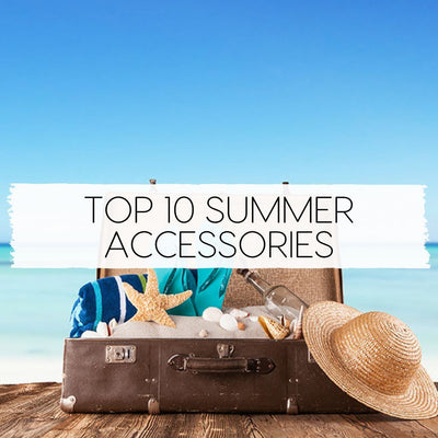 Top 10 Accessories You Need This Summer | Coddies
