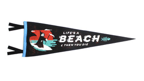 Life's a Beach Pennant - JOURNEYMAN CO.
