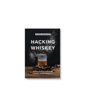 Hacking Whiskey Book - JOURNEYMAN CO.