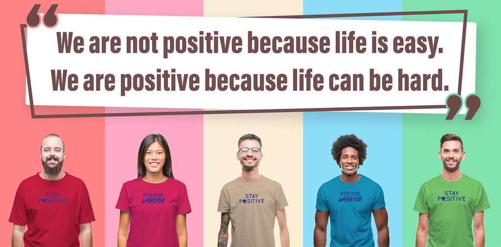 Positive Brands - Stay Positive and Positive Warrior Shirts and Wristbands