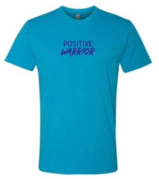 Positive Warrior - Men's / Unisex - Turquoise
