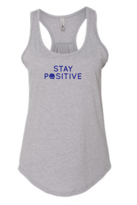 Stay Positive - Women's Tank - Heather Gray