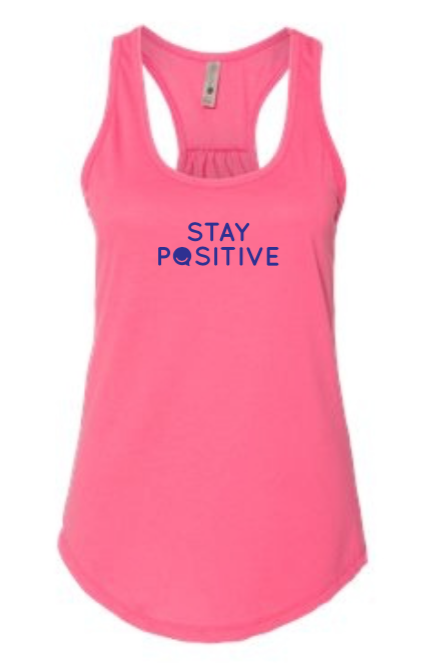 Stay Positive - Women's Tank - Hot Pink