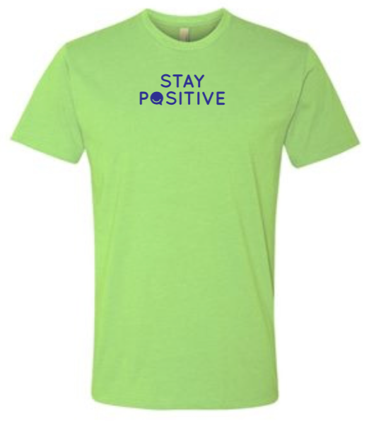 Stay Positive - Men's / Unisex - Apple Green