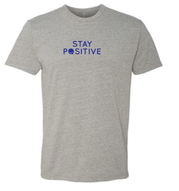 Stay Positive - Men's / Unisex - Heather Gray