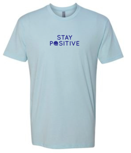 Stay Positive - Men's / Unisex - Ice Blue