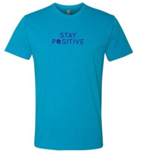 Stay Positive - Men's / Unisex - Turquoise