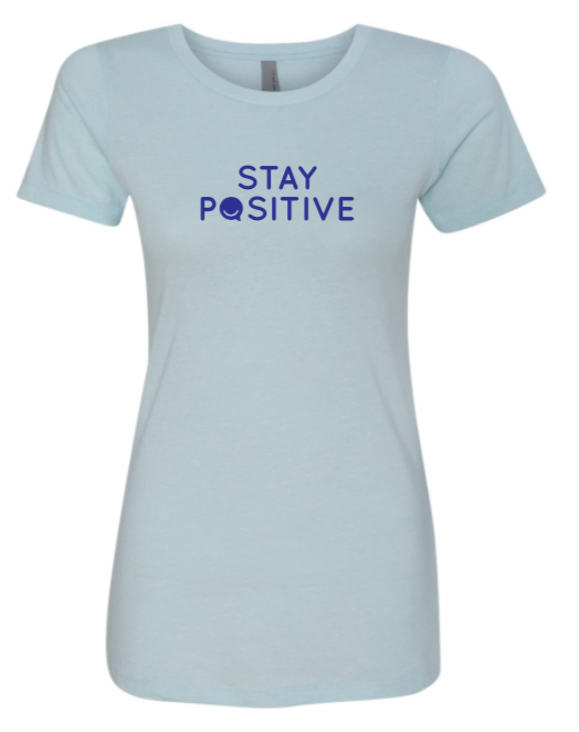 Stay Positive - Women's - Ice Blue