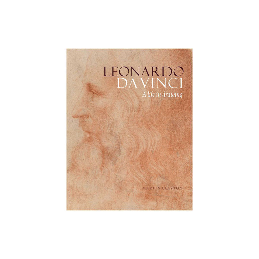 Leonardo da Vinci: A Life in Drawings