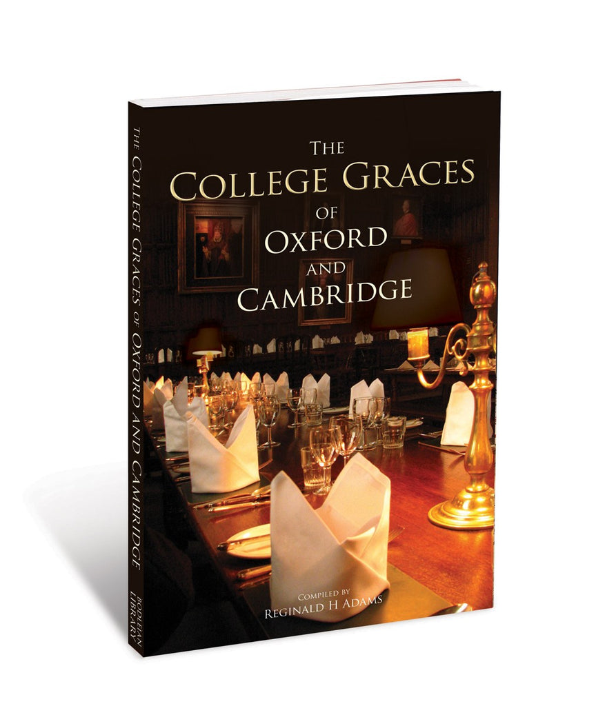 The College Graces of Oxford and Cambridge
