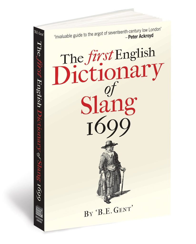 The First English Dictionary of Slang 1699 (Paperback)
