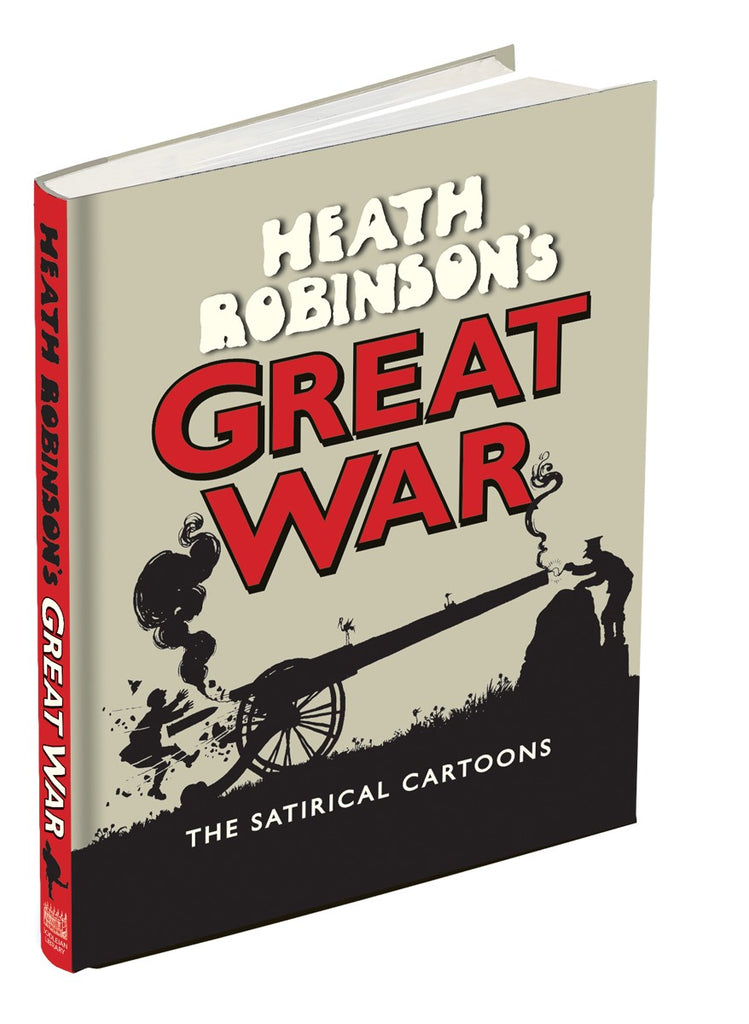Heath Robinson's Great War